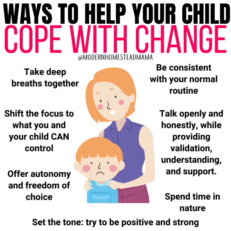 Ways to Help your Child Cope with Change | Modern Homestead Mama