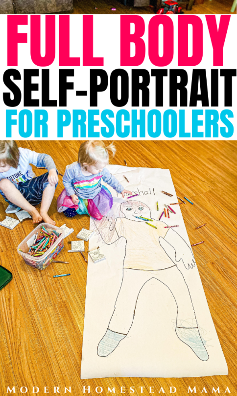 Full Body Self Portrait Craft for Preschoolers All About Me Theme | Modern Homestead Mama