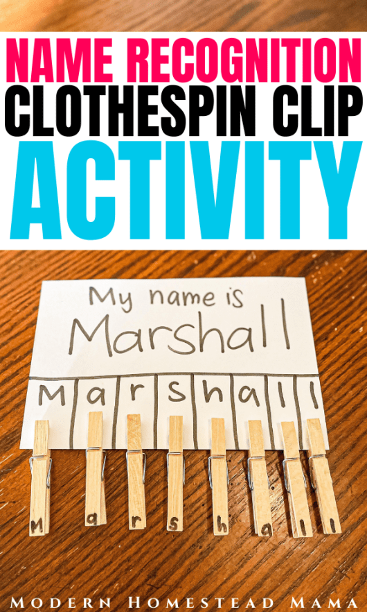 Name Recognition Clothespin Clip Activity for Preschoolers | Modern Homestead Mama