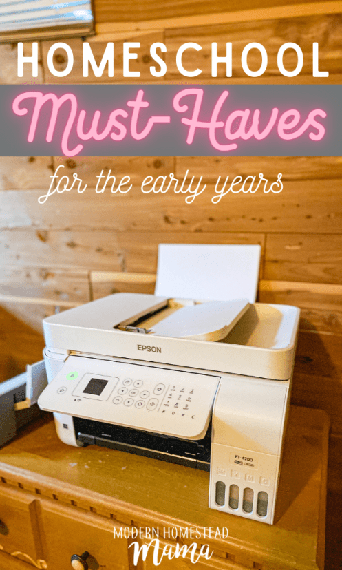 Homeschool Must-Haves for the Early Years | Supplies and Materials List | Modern Homestead Mama