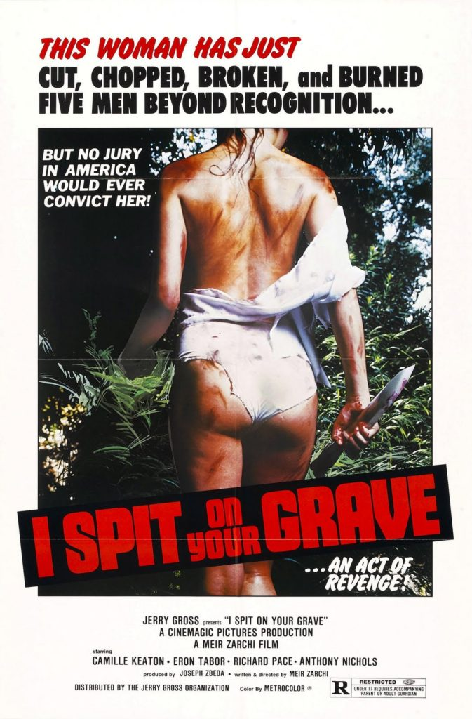 (9) I Spit on your Grave