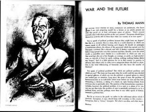 """Thomas Mann, """"War and the Future."""" 1:2 (Feb. 1941): 13-14."""