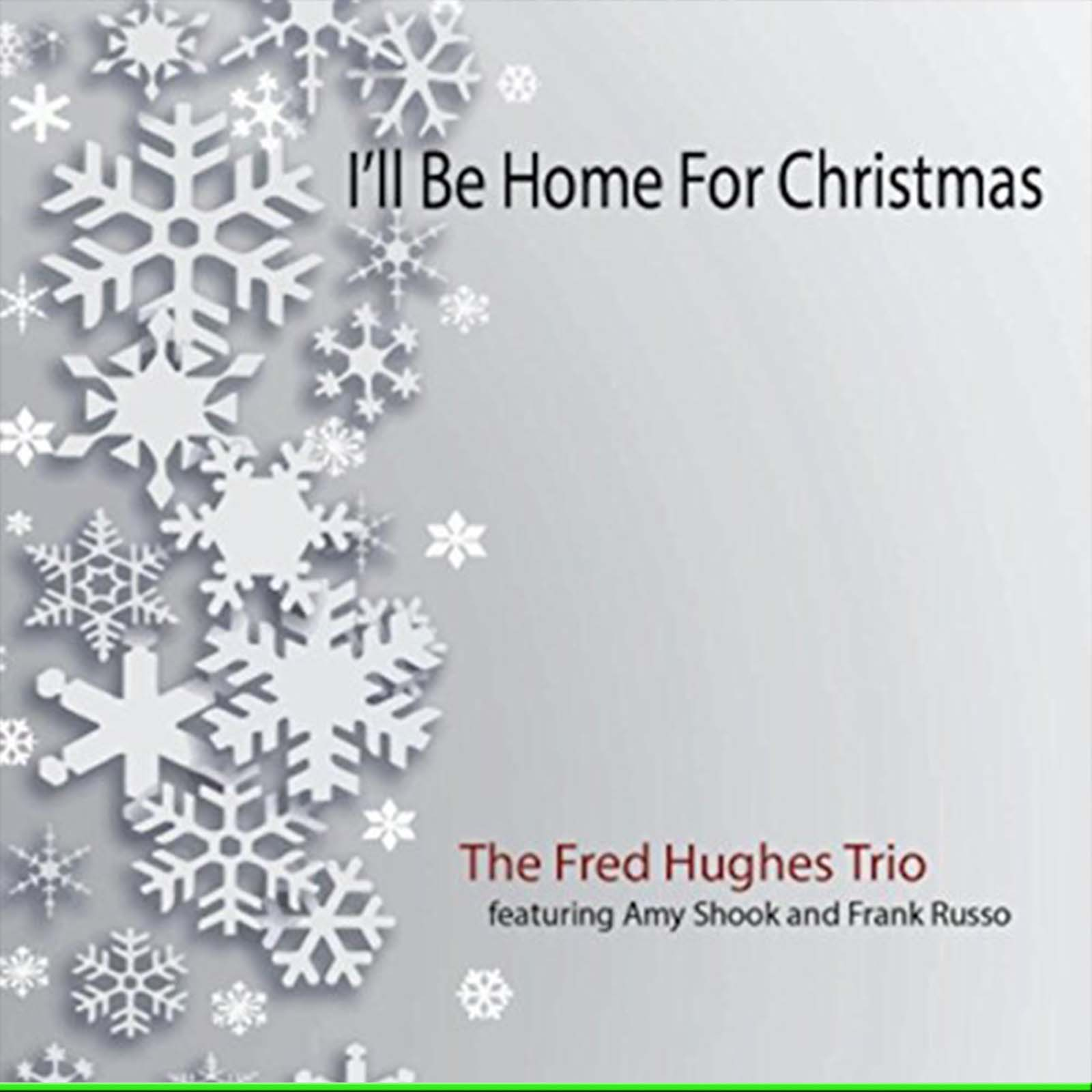 Fred Hughes Trio, I\'ll Be Home For Christmas Review – Modern Jazz Today