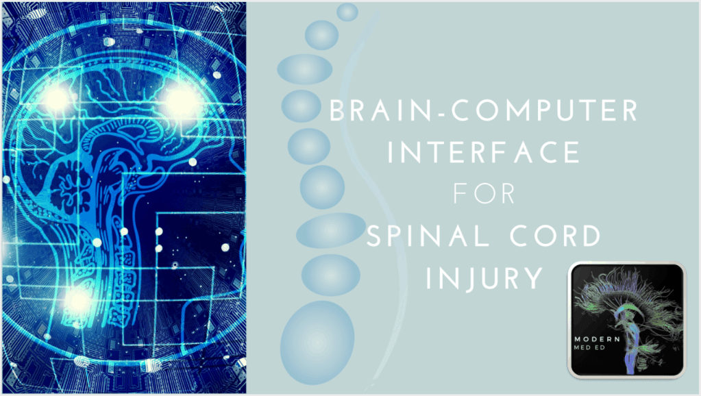 Brain Computer Interface for Spinal Cord Injury