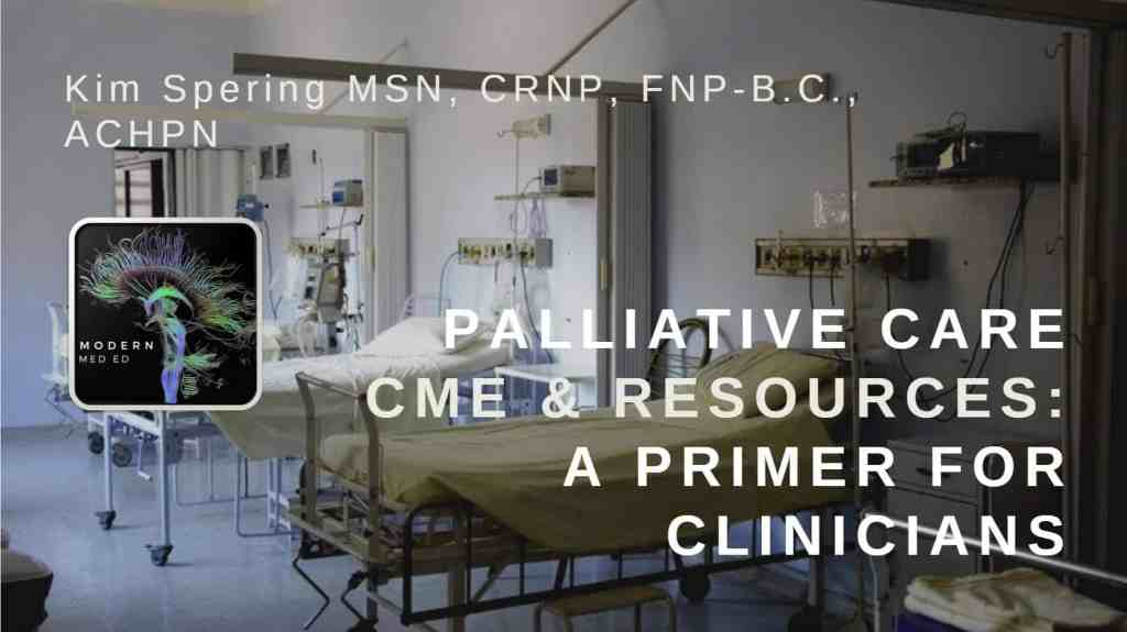 Palliative Care CME and Resources