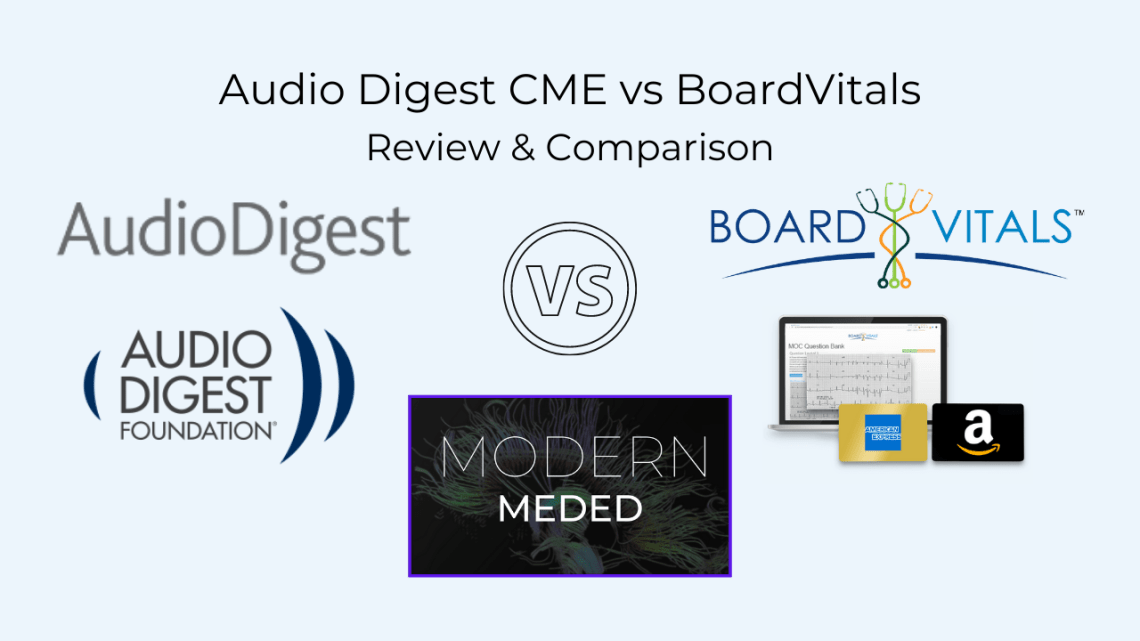 Audio Digest vs Board Vitals
