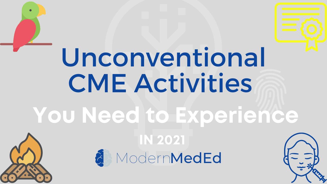 Unconventional CME 2021