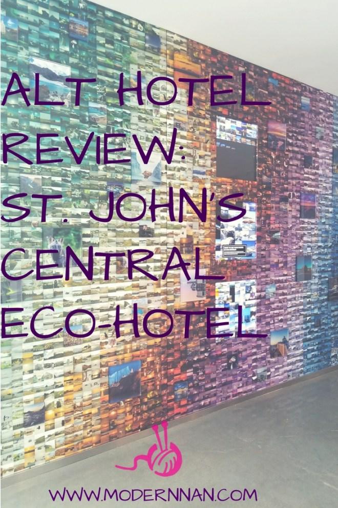 Alt Hotel St. John's Modern Nan Travel Blog