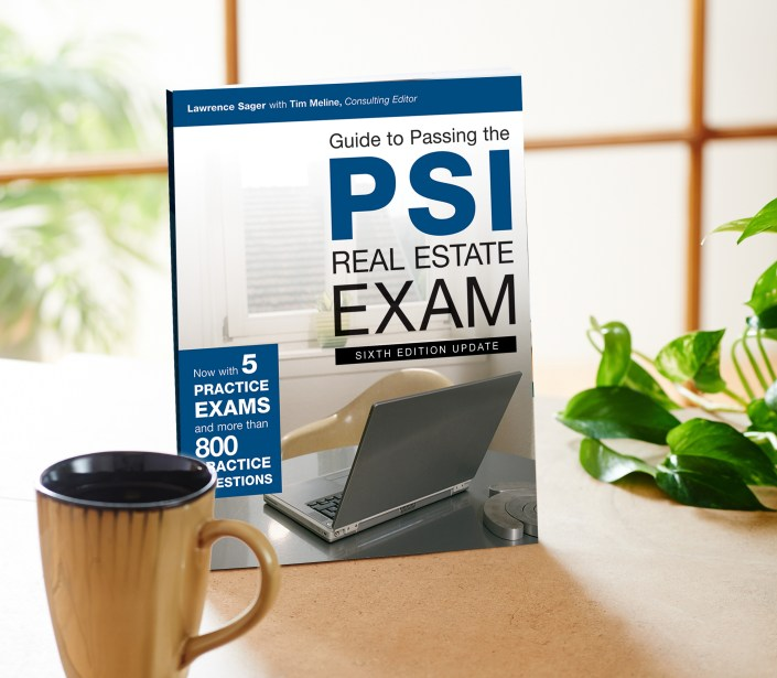 Guide to Passing the PSI Real Estate Exam, 7th Edition