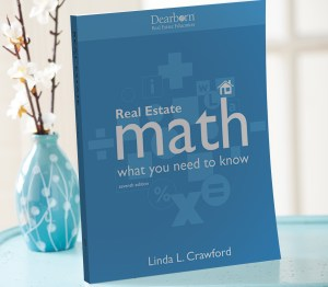Real Estate Math: What You Need to Know, 7th Edition Update