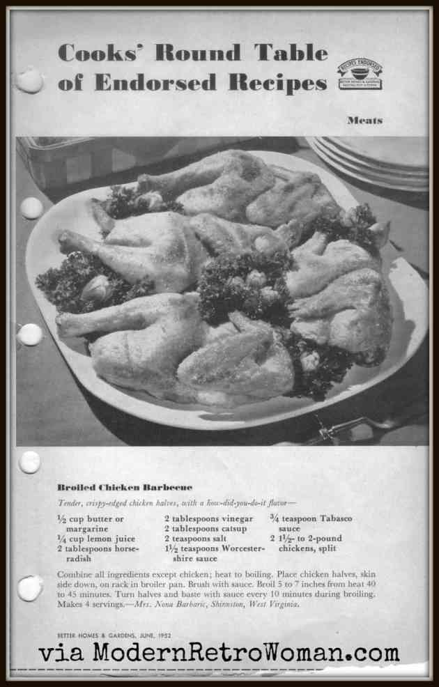 Broiled Barbecue Chicken, Better Homes and Gardens, June, 1952.
