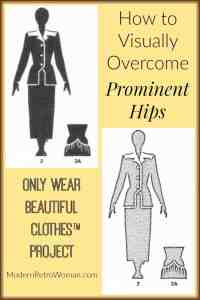 How to Visually Overcome Prominent Hips