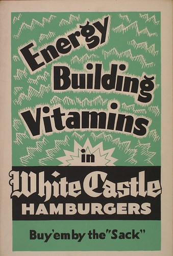 White Castle Advertisement, 1930; Image courtesy of Hunter on Flickr.com