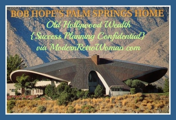 Postcard showing Bob Hope's Palm Springs House