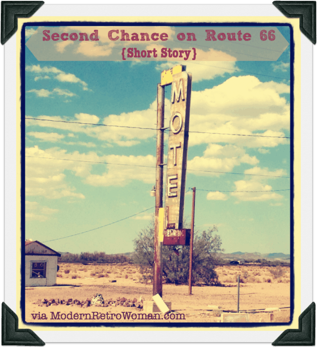 Second Chance on Route 66 short story by Jan Mears Cooper; abandoned Route 66 motel photograph