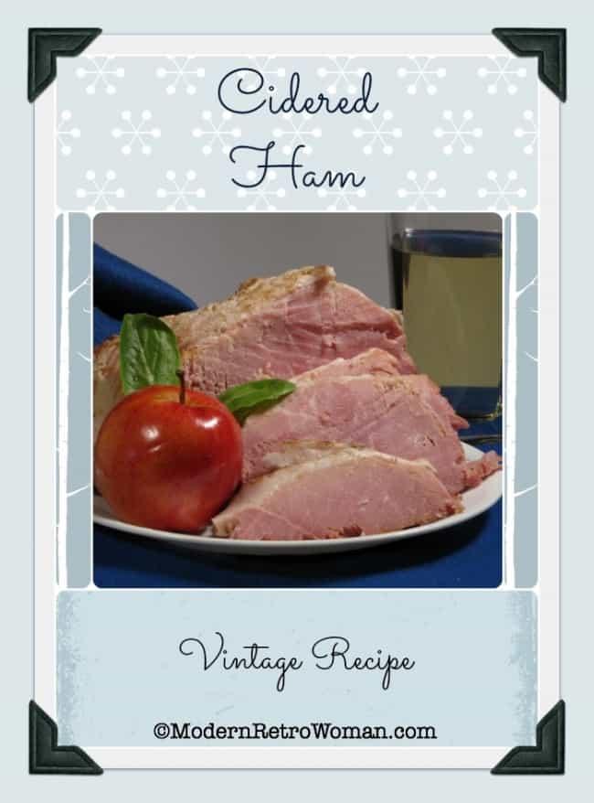 Cidered Ham Vintage Recipe ModernRetroWoman.com