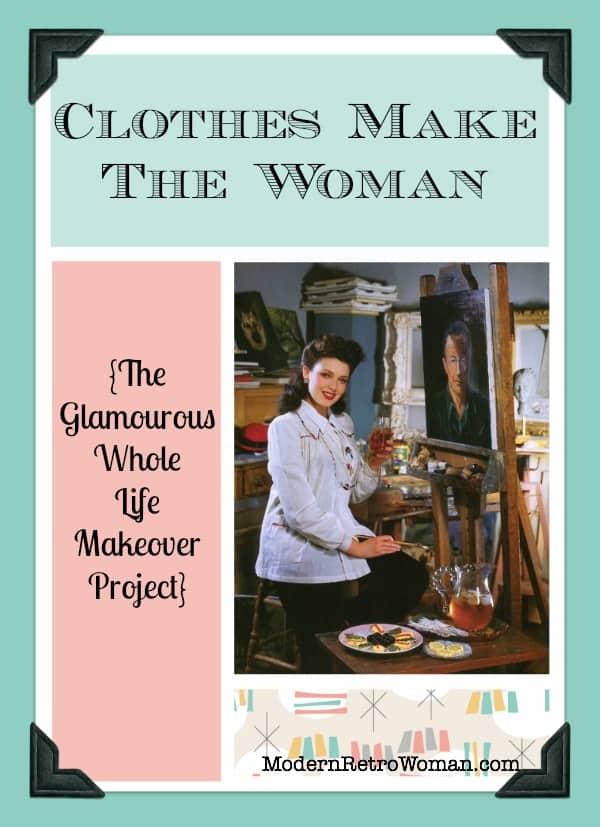 Clothes make the woman modernretrowoman.com