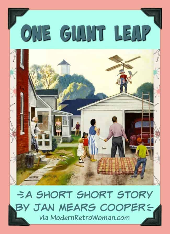 One_Giant_Leap_Short_Story_by_Jan_Cooper_ModernRetroWomancom A story about a family who just wants to fly.