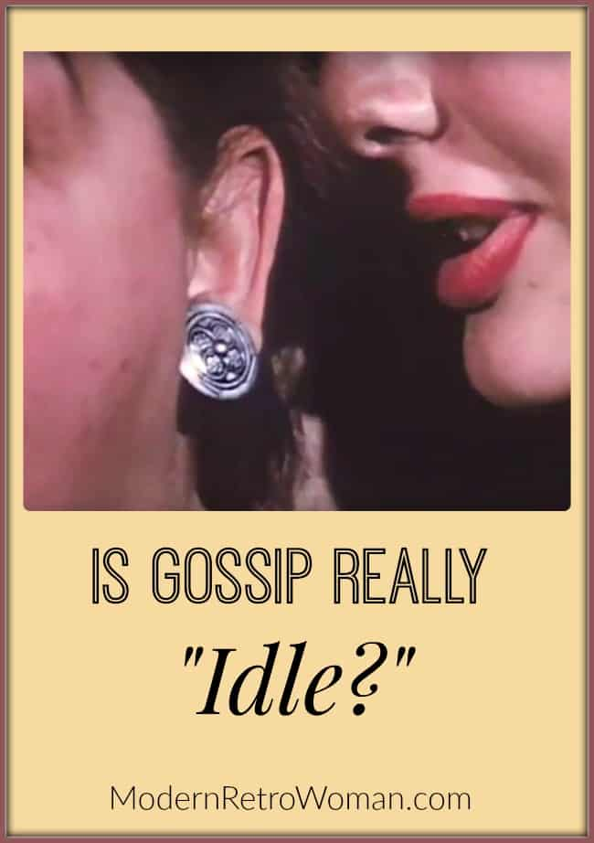 Two women gossiping image for Is Gossip Really Idle ModernRetroWoman.com