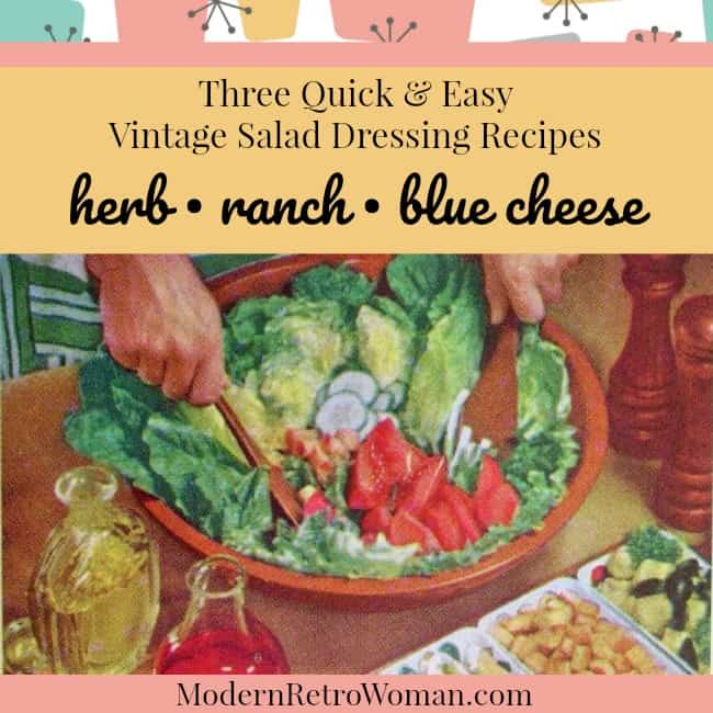 Person making salad for blog post: Three Quick & Easy Vintage Salad Dressing Recipes Herb Ranch Blue Cheese ModernRetroWoman.com