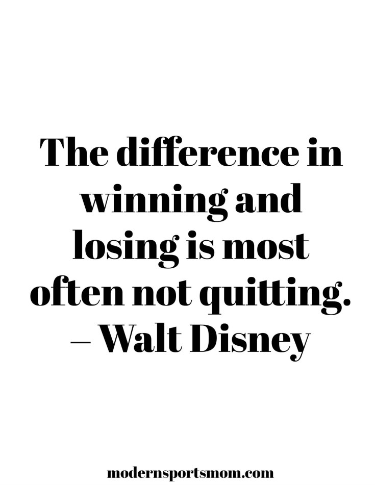 Walt Disney Quote - one of 6 Inspirational Printables for Sports Families at Modernsportsmom.com