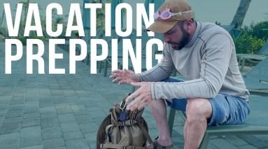 Vacation Preparedness |  ft. ON Three