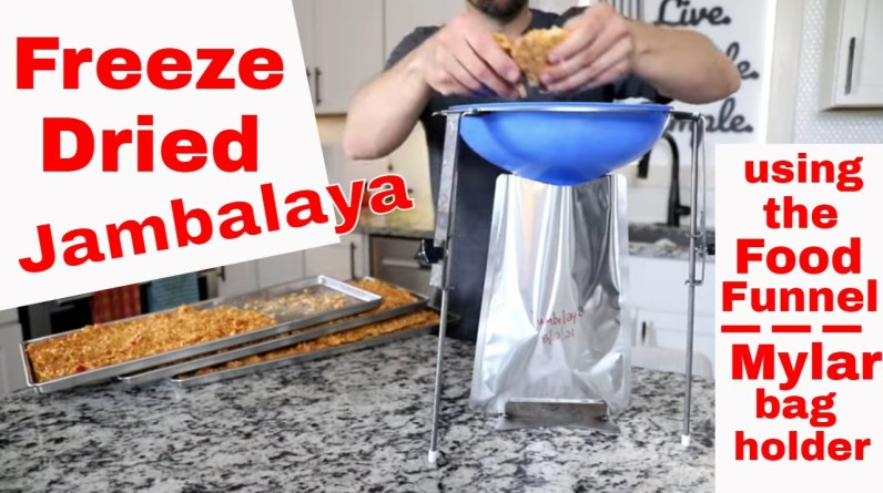 Freeze Dried Jambalaya �� Using the NEW! Food Funnel Mylar Bag Holder😮