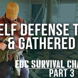 Surviving a Post Collapse Scenario with your EDC | Part 3 | ON Three