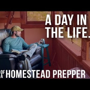 A Day in the Life of Homestead Prepper | ON Three