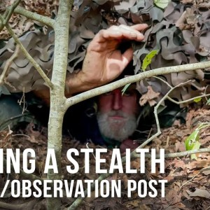 Building a Stealth Shelter/Observation Post | ON Three