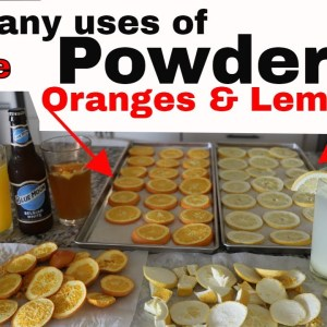 How to Make Lemon Powder & Orange Powder