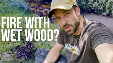 Starting a Fire with Wet Wood | On Three