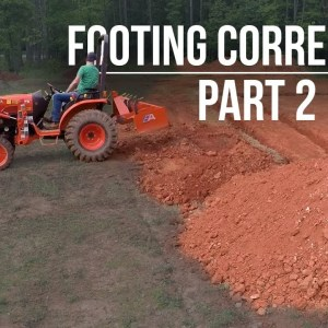 Footing Clean Up | Day 2 | Forest to Farm