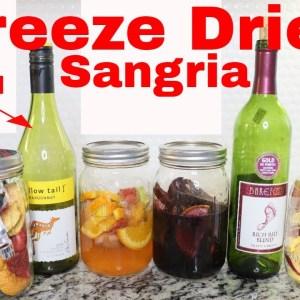 Freeze Dried Sangria Wine -- Using Freeze Dried Fruits