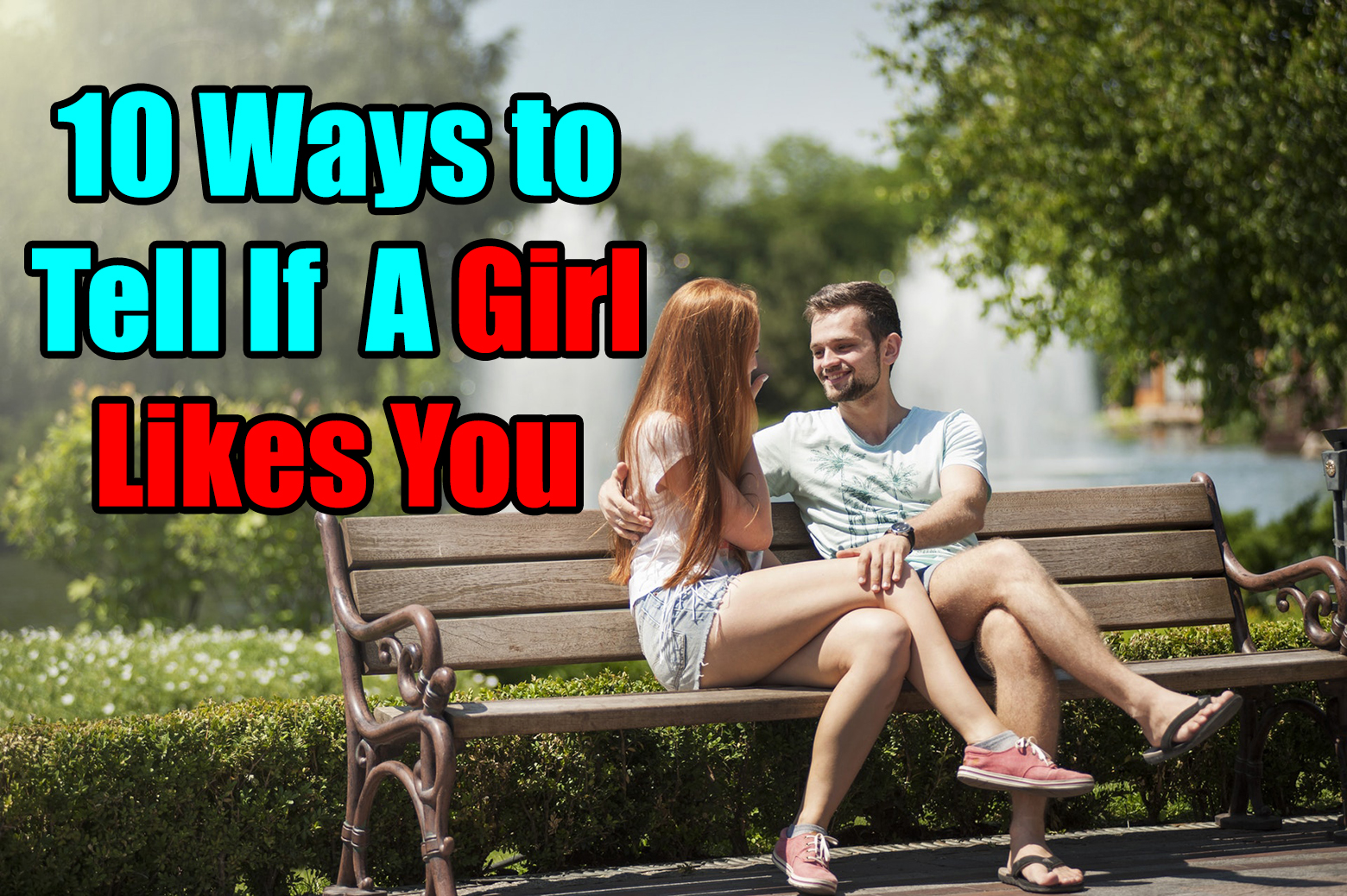 10 Ways To Tell If A Girl Likes You - Signs Shes Into You
