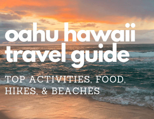 Oahu Hawaii Travel Guide