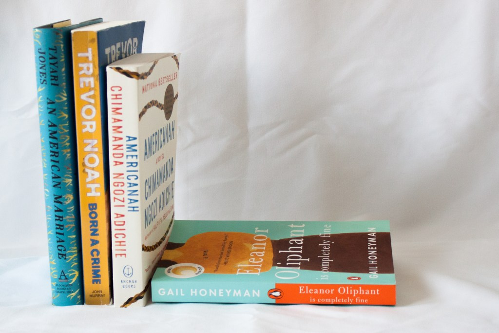 What to do when kids are at school: An American Marriage, Born a Crime, Americanah, Eleanor Oliphant