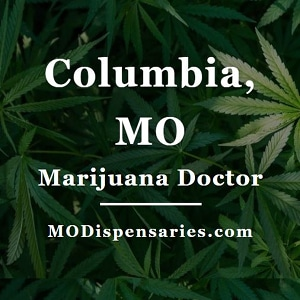 Columbia Marijuana Doctors