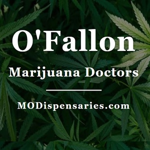O'Fallon Marijuana Doctors