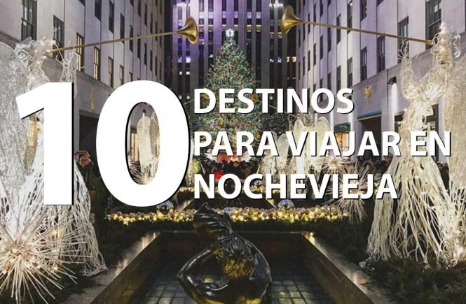 Destinos para viajar en Nochevieja