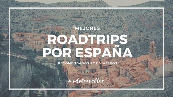 Mejores Roadtrips por España