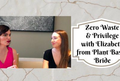 zero waste minimalism and privilege modvegan margaret lozano