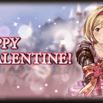 【グラブル】Valentine Messages. Are you happy?