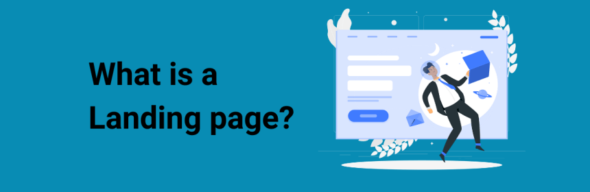 What Is a Landing Page And Why Is It Important for a PPC Campaign blog banner