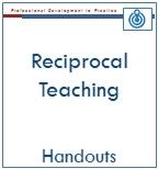 Reciprocal Teaching Handouts