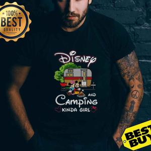 Official Mickey And Minnie Disney and camping kinda girl shirt