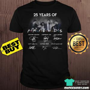 25 year of friends Jennifer Aniston Courtenev Cox signature shirt
