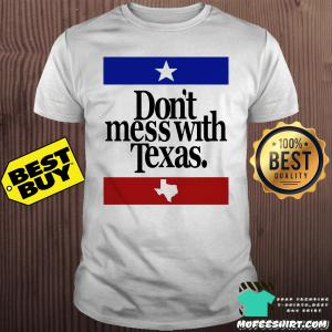 Old Skool Hooligans Don't Mess with Texas Shirt