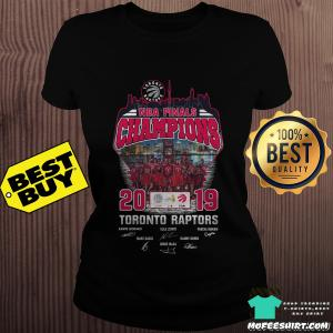 2019 NBA Finals Champions Toronto Raptors ladies tee
