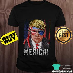 4th Of July Shirts For Trump Merica Shirt